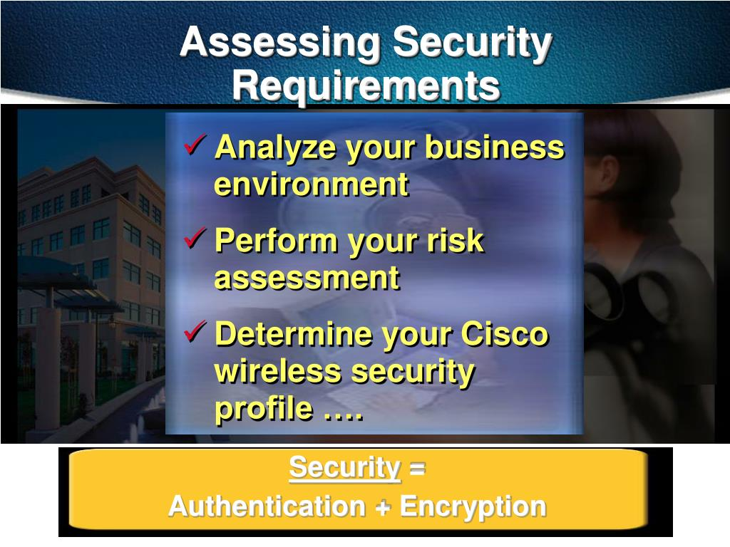 Assessing Security Requirements