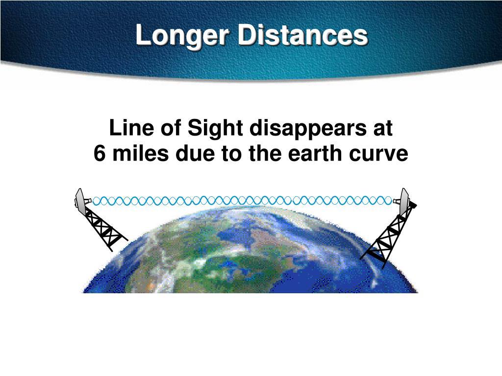 Longer Distances