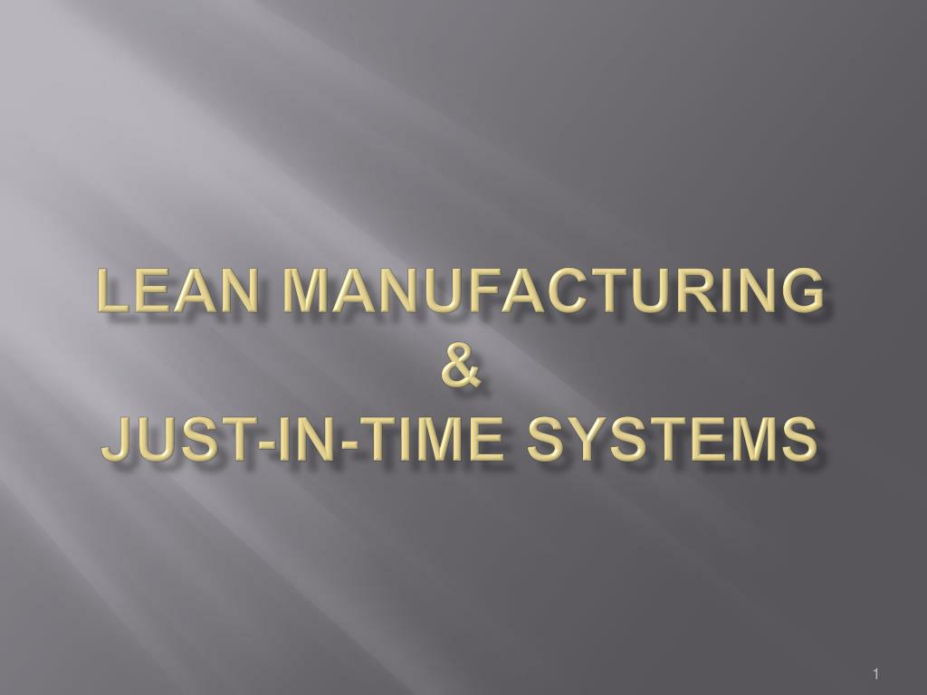 lean manufacturing just in time systems l.