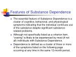 features of substance dependence