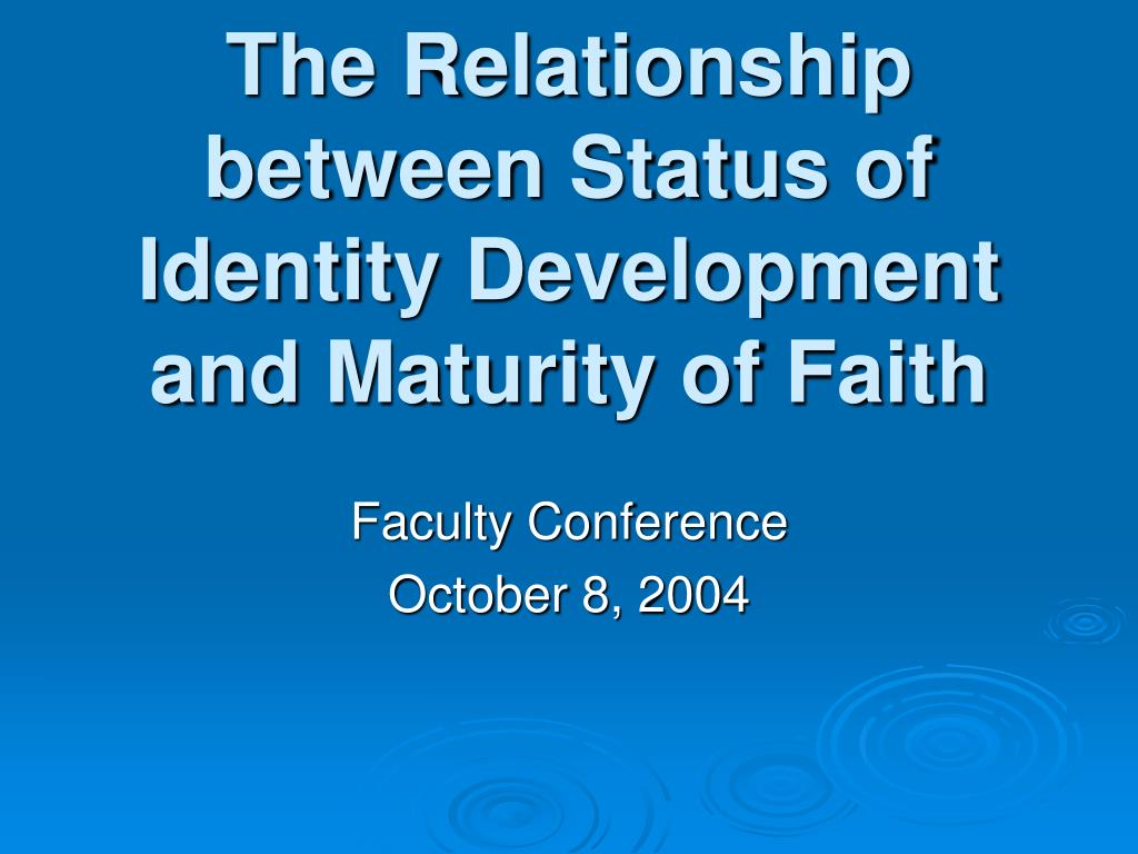 the relationship between status of identity development and maturity of faith l.