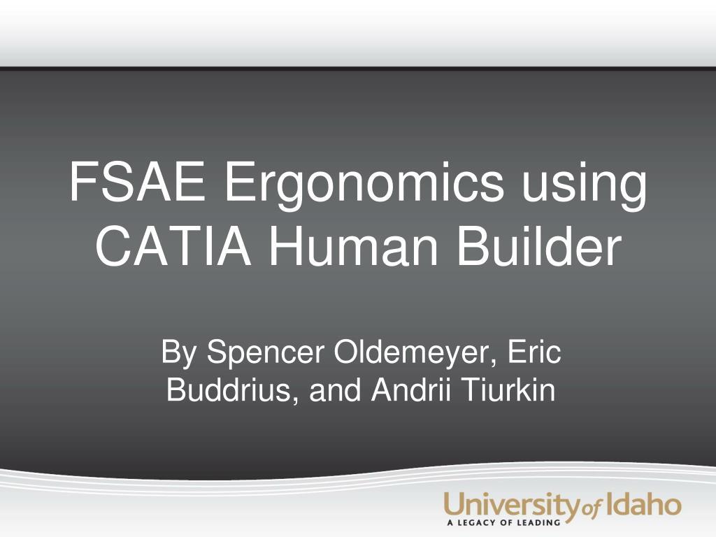 fsae ergonomics using catia human builder l.