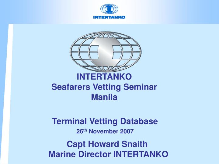 intertanko seafarers vetting seminar manila n.