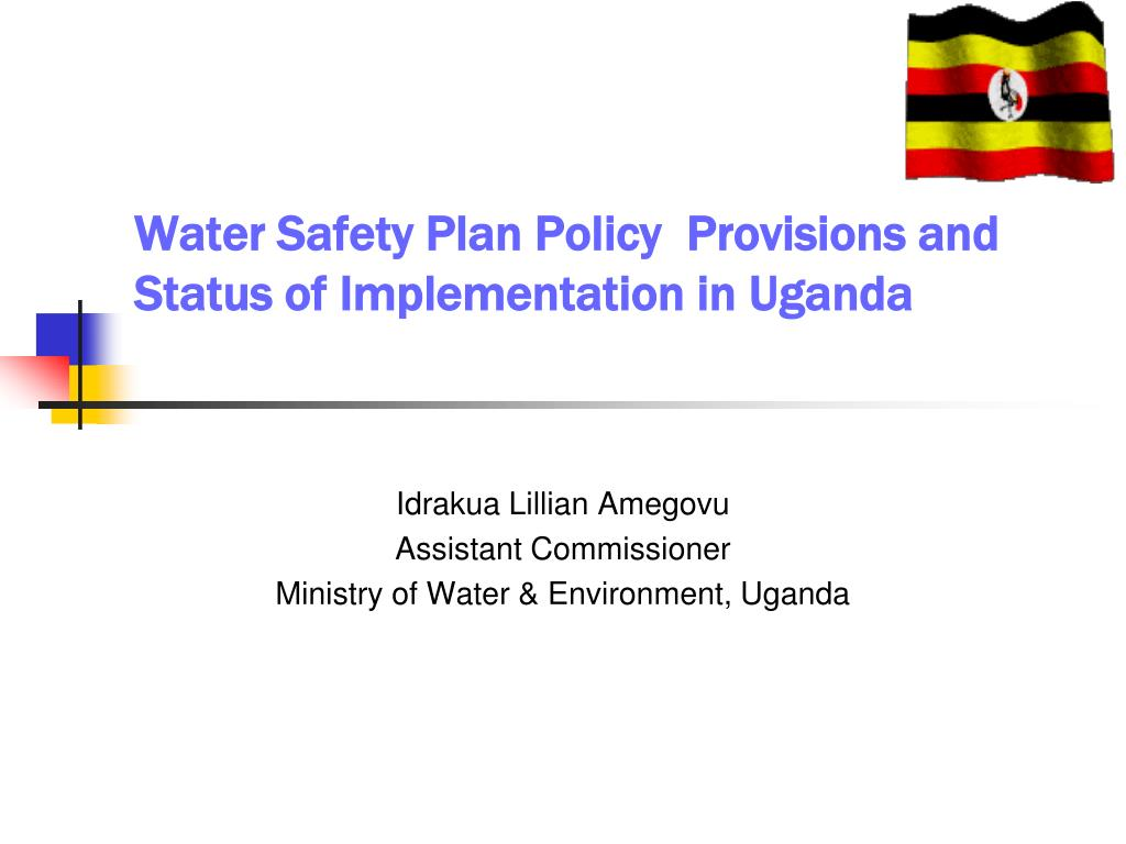 water safety plan policy provisions and status of implementation in uganda l.
