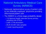 national ambulatory medical care survey namcs