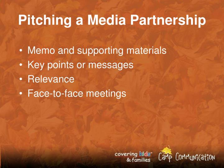 Pitching a Media Partnership