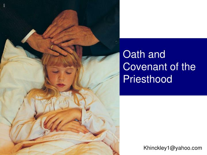 oath and covenant of the priesthood n.