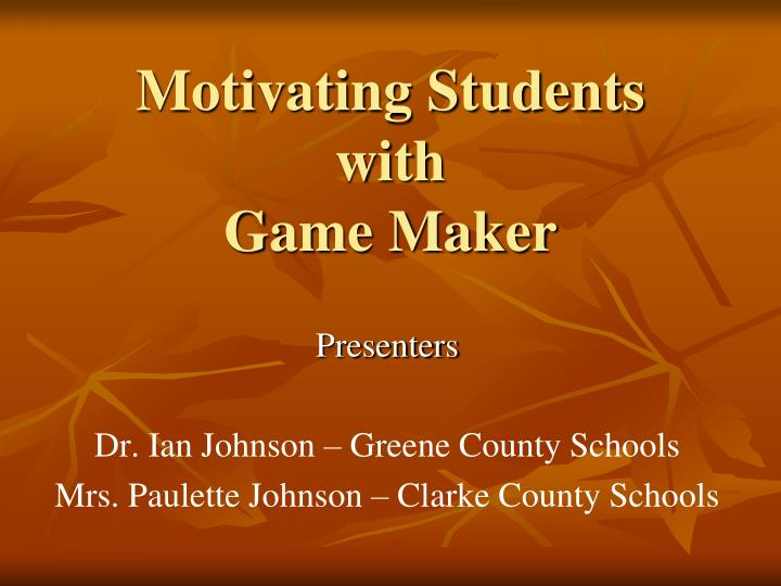 motivating students with game maker n.