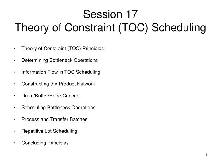 session 17 theory of constraint toc scheduling n.