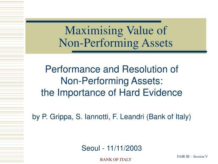 maximising value of non performing assets n.
