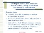 the importance of hard evidence results from a survey on workout procedures in italian banks12