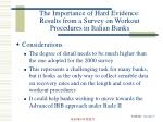 the importance of hard evidence results from a survey on workout procedures in italian banks13