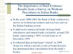 the importance of hard evidence results from a survey on workout procedures in italian banks3