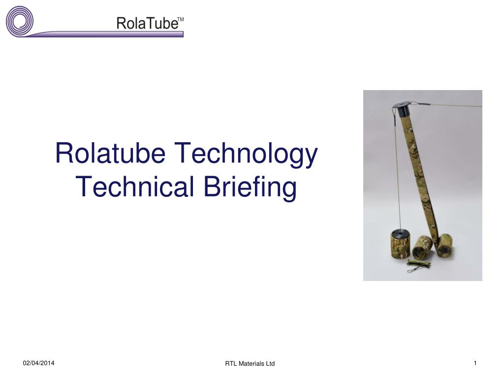 rolatube technology technical briefing l.