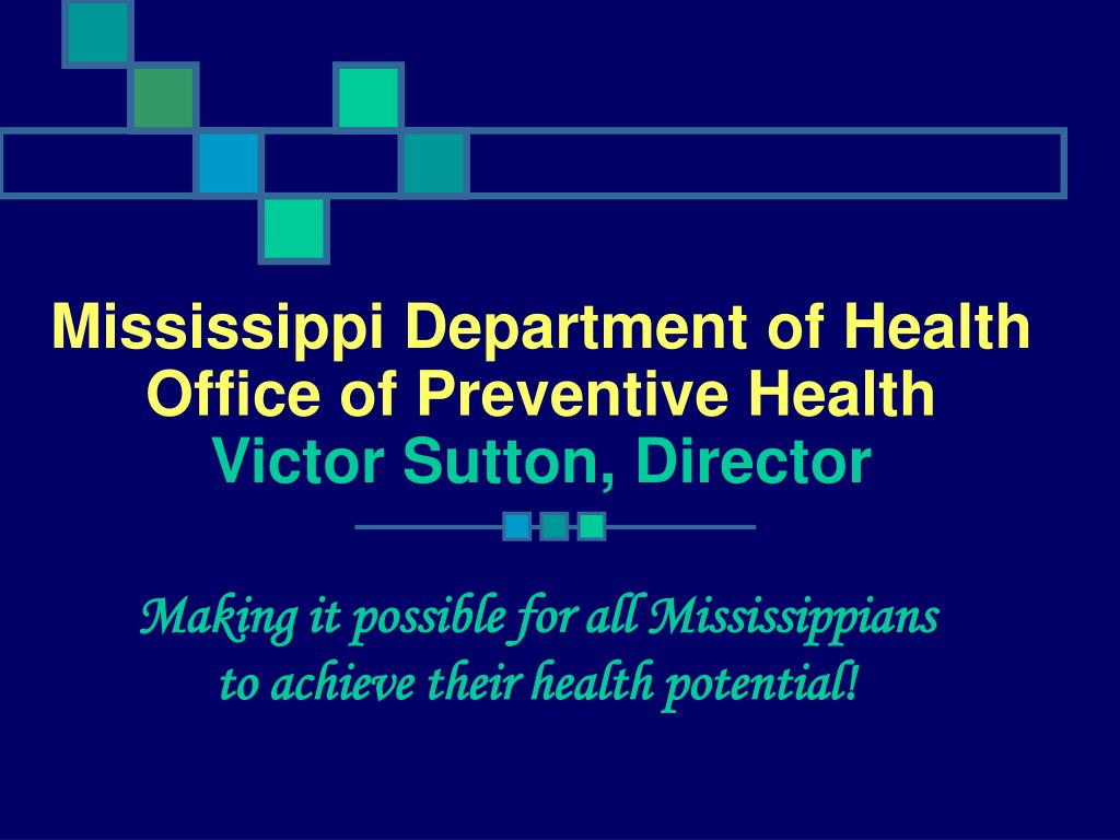 mississippi department of health office of preventive health victor sutton director l.
