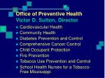 office of preventive health victor d sutton director