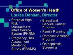 office of women s health louisa denson director