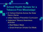 school health nurses for a tobacco free mississippi