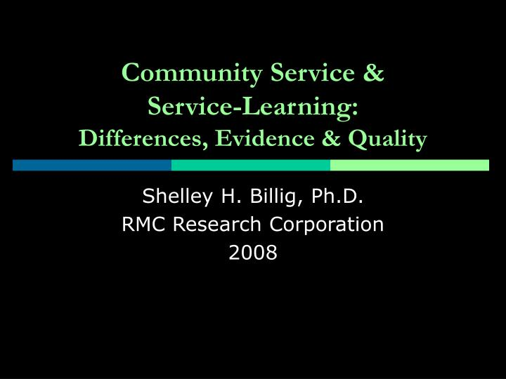 community service service learning differences evidence quality n.