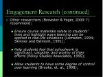 engagement research continued