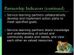 partnership indicators continued