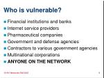 who is vulnerable