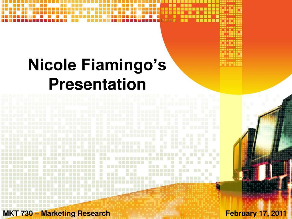nicole fiamingo s presentation l.