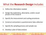 what the research design includes