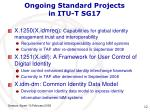 ongoing standard projects in itu t sg17
