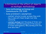 1 estimates of the effect of imports on markups methodology