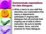 communicate expectations for data dialogues