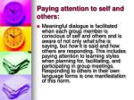 paying attention to self and others