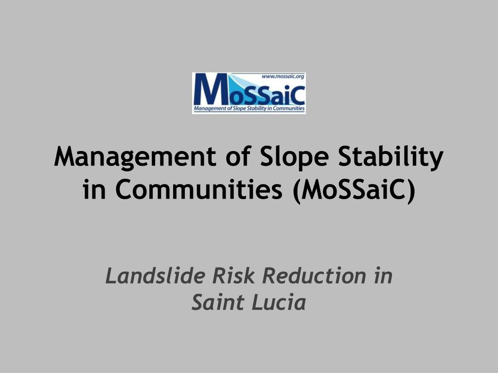 management of slope stability in communities mossaic l.