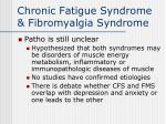 chronic fatigue syndrome fibromyalgia syndrome29