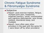 chronic fatigue syndrome fibromyalgia syndrome33