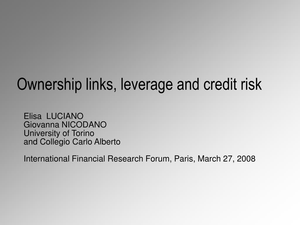 ownership links leverage and credit risk l.