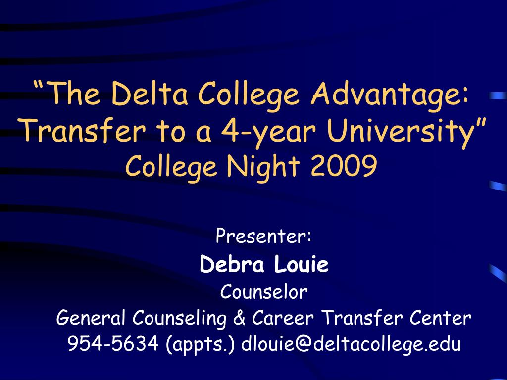the delta college advantage transfer to a 4 year university college night 2009 l.