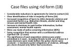 case files using rid form 18