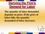 deriving the firm s demand for labor