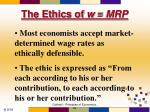 the ethics of w mrp