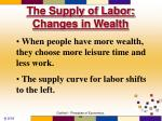 the supply of labor changes in wealth