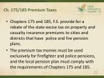 ch 175 185 premium taxes