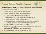 pension reform work in progress