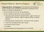 pension reform work in progress31
