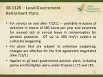 sb 1128 local government retirement plans