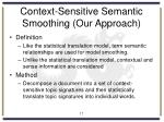 context sensitive semantic smoothing our approach