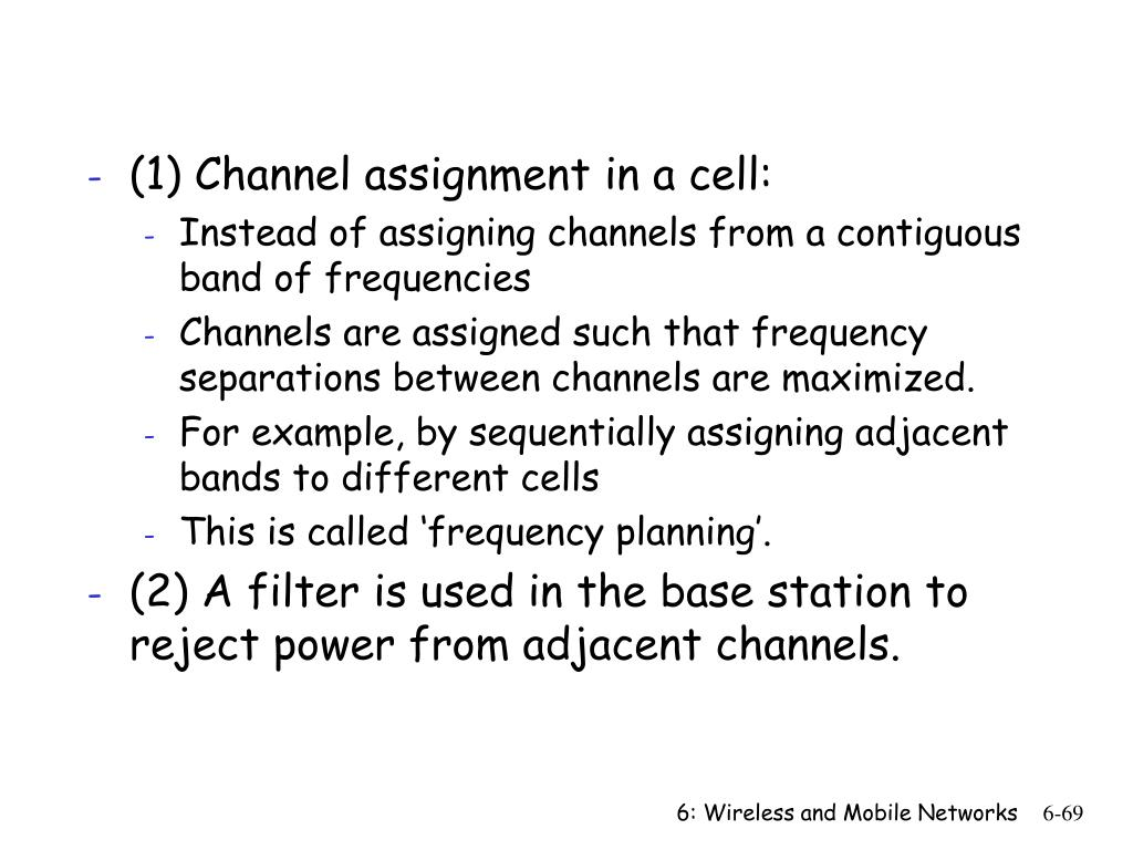 (1) Channel assignment in a cell:
