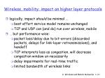 wireless mobility impact on higher layer protocols