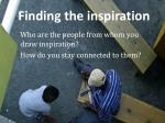 finding the inspiration