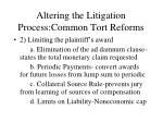altering the litigation process common tort reforms12